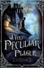 A Very Peculiar Plague (City of Orphans, #2)