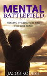 Mental Battlefield by Jacob Kodesh