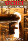 The Secret to Spiritual Growth