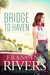 Bridge to Haven: a novel