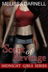 Midnight Girls Series #2: Scent of Revenge