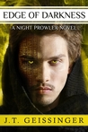Edge of Darkness (Night Prowler, #4)