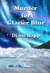 Murder for Glacier Blue by Diane Rapp