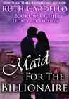 Maid for the Billionaire by Ruth Cardello
