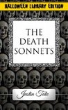 The Death Sonnets by Justin Tate