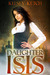 Daughter of Isis (Descendants of Isis, #1)
