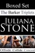 The Barker Triplets Boxed Set by Juliana Stone