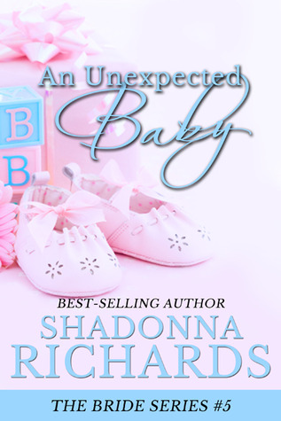 An Unexpected Baby by Shadonna Richards