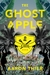 The Ghost Apple: A Novel
