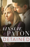 Detained by Ainslie Paton [Review]