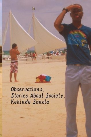Observations by Kehinde Sonola