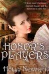 Honor's Players (Regency Trilogy, #1)