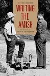 Writing the Amish: The Worlds of John A. Hostetler