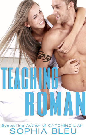 Teaching Roman (Good Girls Don't #2)