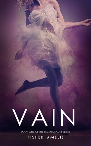 Vain (The Seven Deadly, #1)