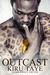 Outcast by Kiru Taye