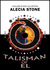 Talisman Of El (Talisman of El #1)