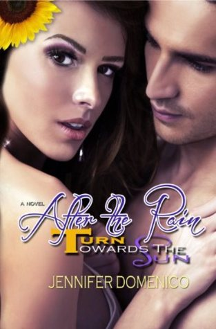 Turn Towards the Sun: After the Rain (Sunflower Trilogy, #2)