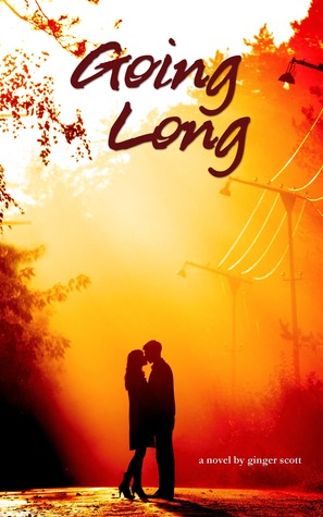 Going Long (Waiting on the Sidelines #2)
