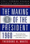 The Making of the President...
