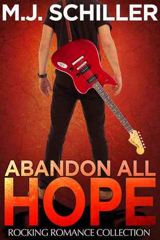 Abandon All Hope (Rocking Romance Collection, #2)