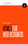HTML5 for Web Designers (A Book Apart, #1)