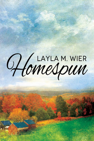 Book Review: Homespun by Layla M. Wier
