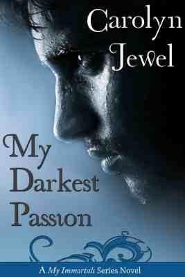 My Darkest Passion by Carolyn Jewel