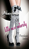 The Adventures of Little Miss Notoriety