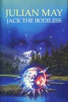 Jack the Bodiless (Galactic Milieu Trilogy, #1)