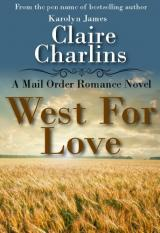 West For Love (A Mail Order Romance Novel
