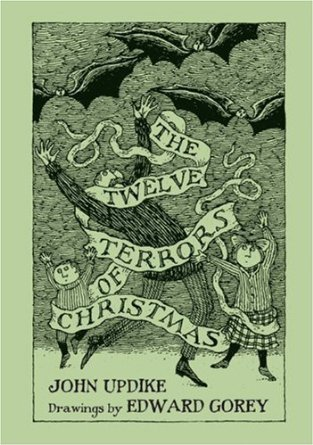 The Twelve Terrors of Christmas by John Updike