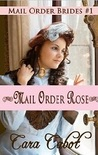 Mail Order Rose (Mail Order Brides #1)