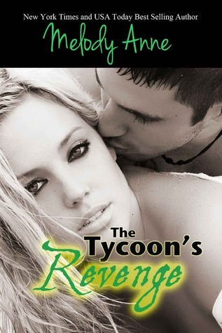 The Tycoon's Revenge (Baby for the Billionaire #1)