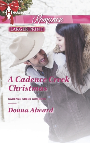 A Cadence Creek Christmas by Donna Alward