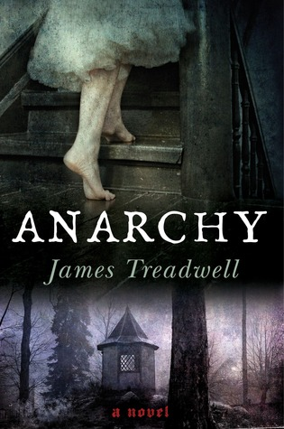 Anarchy: A Novel (Advent Trilogy #2)