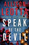 Speak of the Devil: A Novel (Anna Curtis, #3)