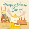Happy Birthday, Bunny!: with audio recording