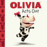 OLIVIA Acts Out: with audio recording