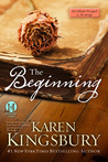 The Beginning by Karen Kingsbury