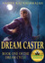 Dream Caster by Najeev Raj Nadarajah