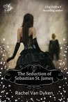 The Seduction of Sebastian St. James (The House of Renwick, #2)