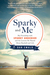 Sparky and Me: My Friendshi...