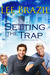Setting the Trap (Trapping Drake, #2)