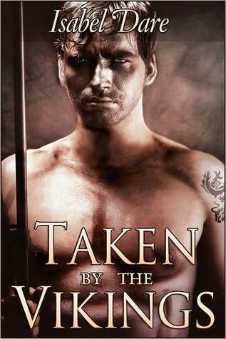 Taken by the Vikings (Viking Sex Slave #1)