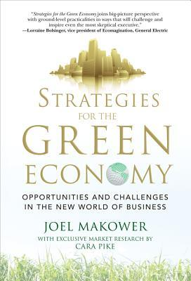 Strategies for the Green Economy by Joel Makower