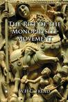The Rise of the Monophysite Movement (Library of Ecclesiastical History)