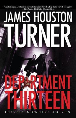 Department Thirteen by James Houston Turner