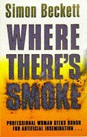 Where There's Smoke by Simon Beckett