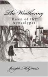 The Weathering, Dawn of the Apocalypse by Joseph McGinnis